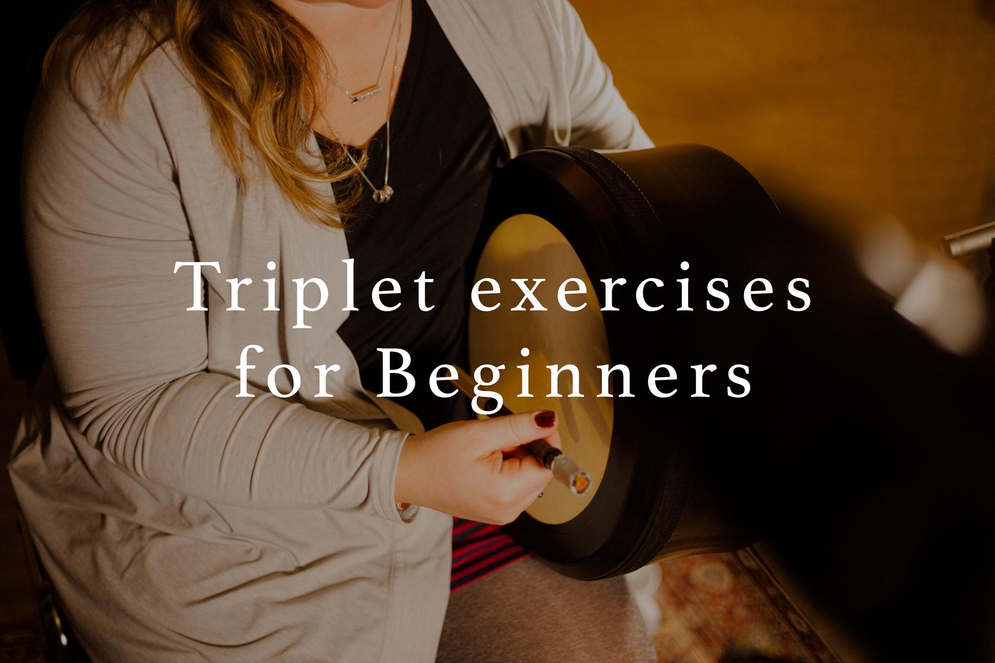 Triplet exercises for Beginner Players