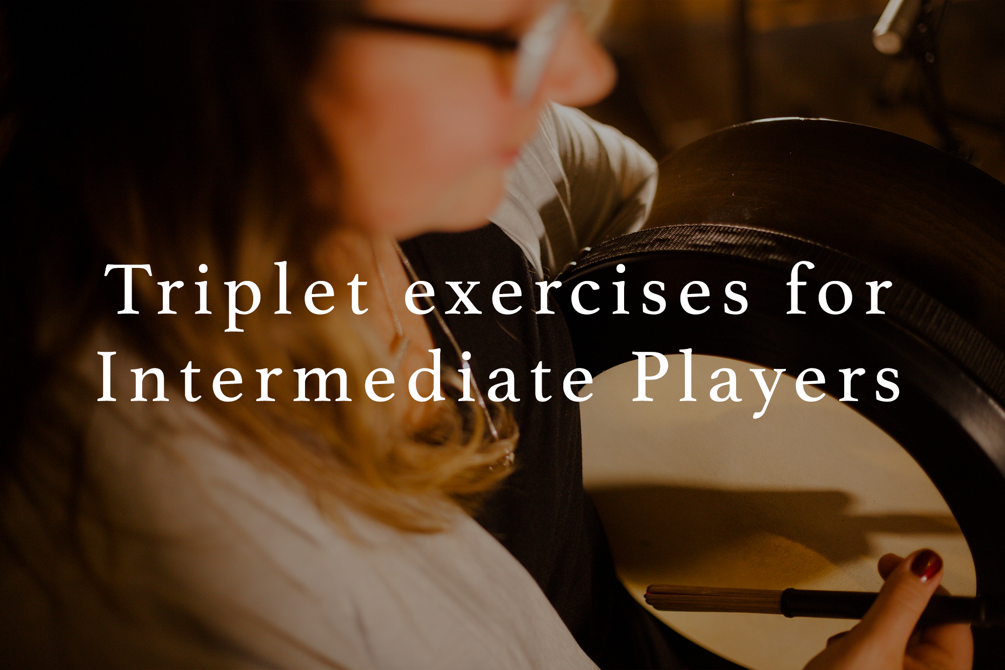 Triplet exercises for Intermediate Players
